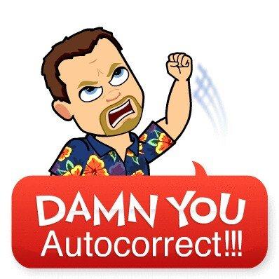 Damn auto correct.jpg