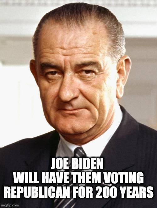 LBJ_Joe_Biden_200_years_jpg-2055282.JPG